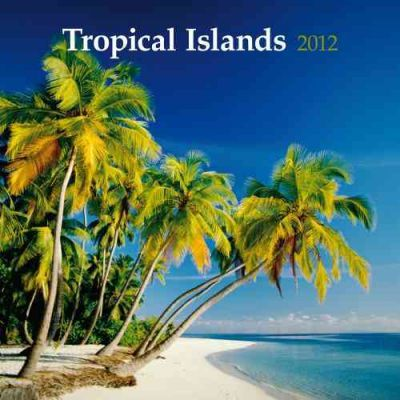 Tropical Islands 2012 Calendar
