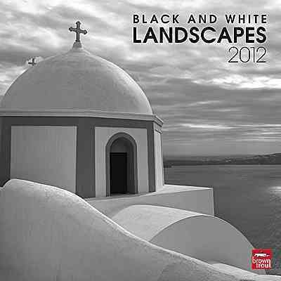 Black and White Landscapes 2012 Wall Calendar