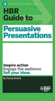 HBR Guide to Persuasive Presentations (HBR Guide Series) Cover Image