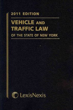 Vehicle and Traffic Law of the State of New York 2011