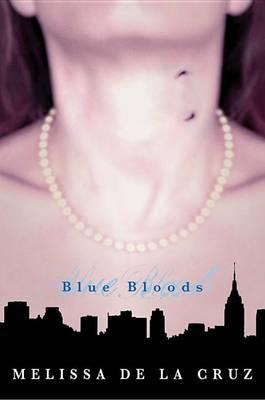 Blue Bloods (Blue Bloods, Vol. 1)