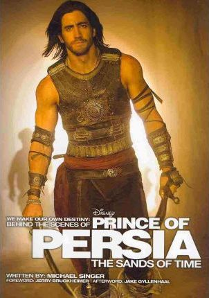Behind The Scenes Of Prince Of Persia The Sands Of Time Michael Singer 9781423117544