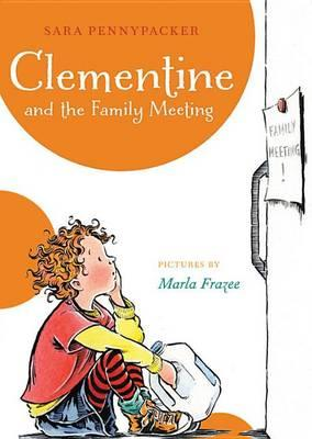 Clementine and the Family Meeting (a Clementine Book)