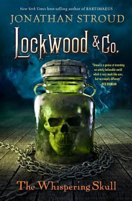 Lockwood & Co., Book Two the Whispering Skull