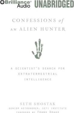Confessions of an Alien Hunter
