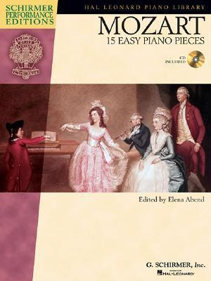 W.A. Mozart : 15 Easy Piano Pieces