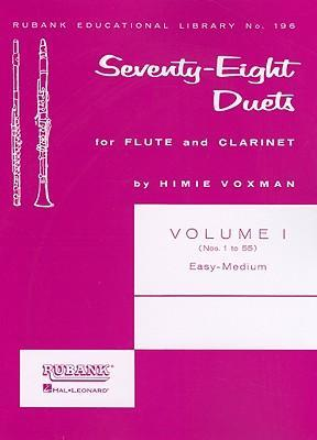 Seventy-Eight Duets for Flute and Clarinet : Himie Voxman