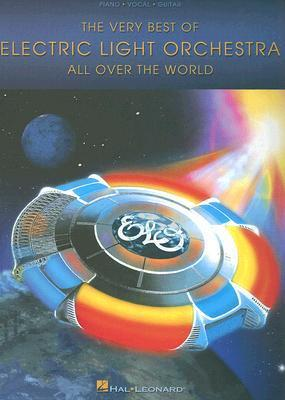 The Electric Light Orchestra : All Over the World - the Very Best of