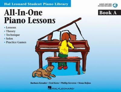 All-In-One Piano Lessons Book a : Lessons, Theory, Technique, Solos, and Practice Games