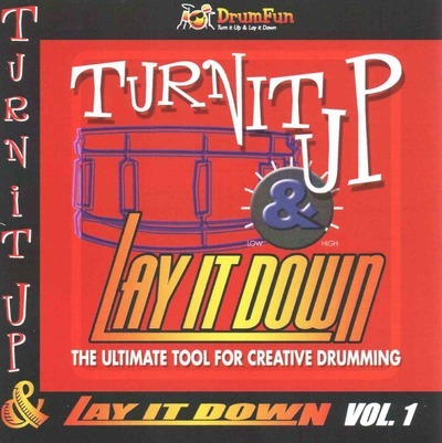 Turn it Up and Lay it Down: Volume 1