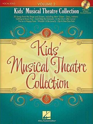 Kids' Musical Theatre Collection : Volume 2 (Book/Audio)