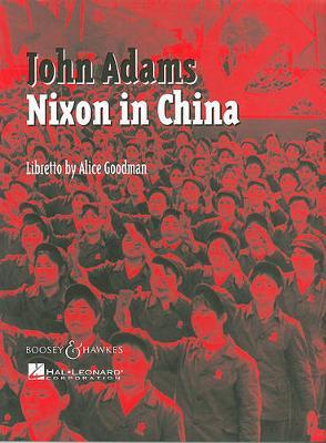 Nixon in China : An Opera in Three Acts: Vocal Score