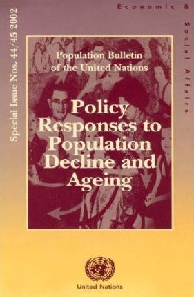 Policy Responses to Population Decline and Ageing