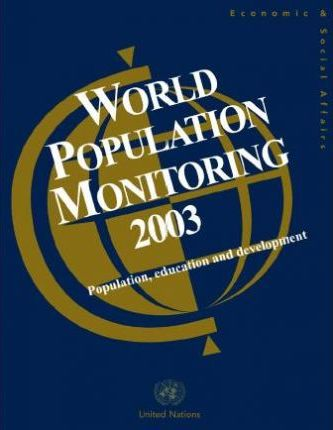 World Population Monitoring 2003, Population, Education and Development