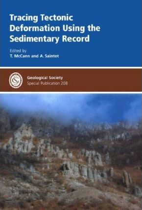 Tracing Tectonic Deformation Using the Sedimentary Record