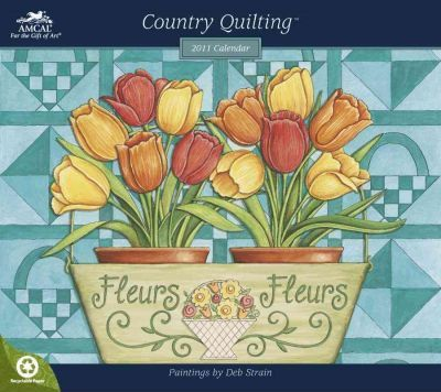 Country Quilting 2011 Calendar