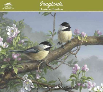 Songbirds Scriptured 2012 Calendar