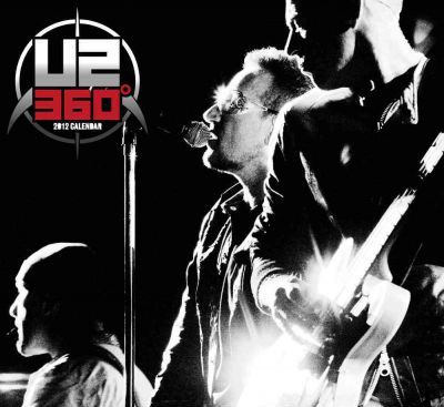 Official Behind 360 Life on the Road with U2 2012 Calendar