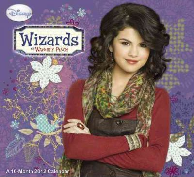 Wizards of Waverly Place 2012 Calendar