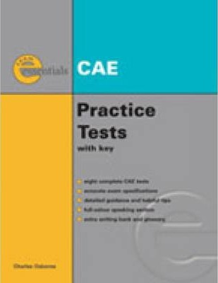 Essential Practice Tests: Cae Without Answer Key : Charles