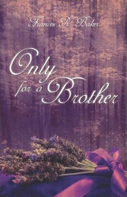 Only for a Brother Cover Image