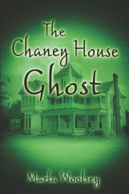 The Chaney House Ghost Cover Image