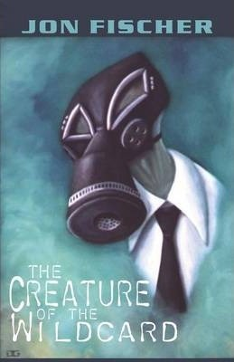 The Creature of the Wildcard Cover Image
