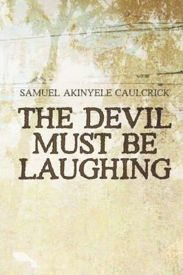 The Devil Must Be Laughing Cover Image