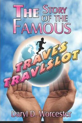 The Story of the Famous Traves Travlslot Cover Image