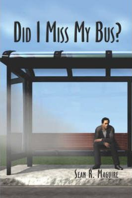 Did I Miss My Bus? Cover Image