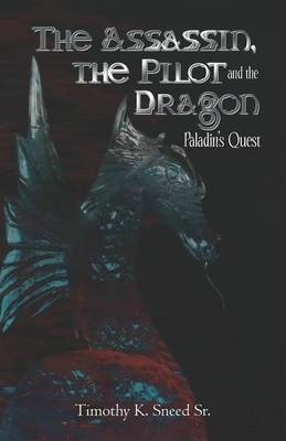 The Assassin, the Pilot and the Dragon Cover Image
