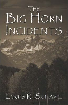 The Big Horn Incidents Cover Image