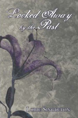 Locked Away by the Past Cover Image