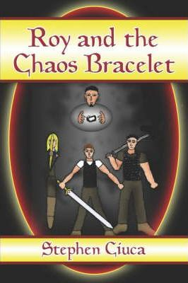 Roy and the Chaos Bracelet Cover Image
