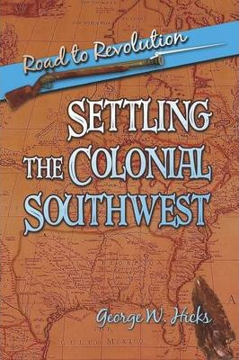 Settling the Colonial Southwest Cover Image