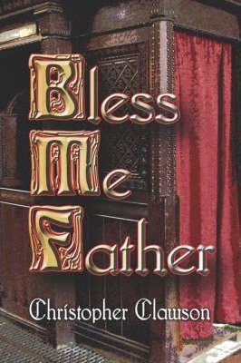 Bless Me Father Cover Image