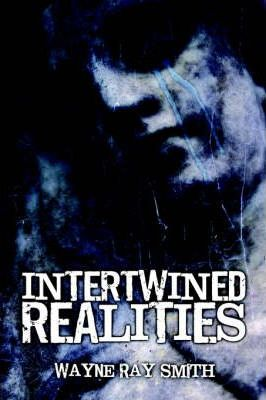 Intertwined Realities Cover Image