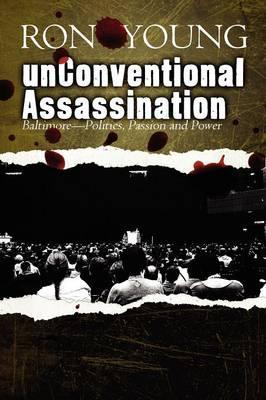 Unconventional Assassination Cover Image