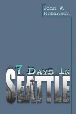 7 Days in Seattle Cover Image