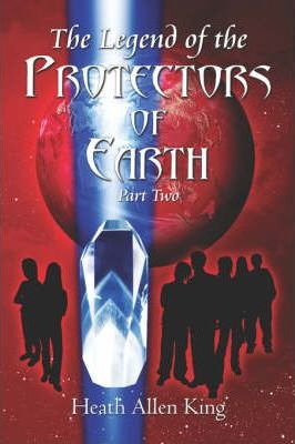 The Legend of the Protectors of Earth (Part Two) Cover Image