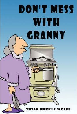 Don't Mess with Granny Cover Image