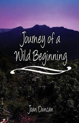 Journey of a Wild Beginning Cover Image