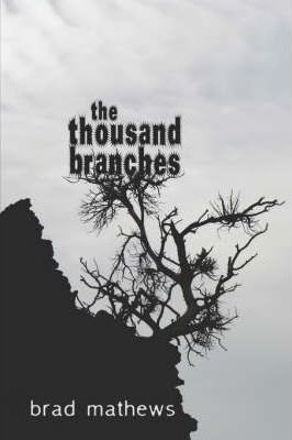 The Thousand Branches Cover Image