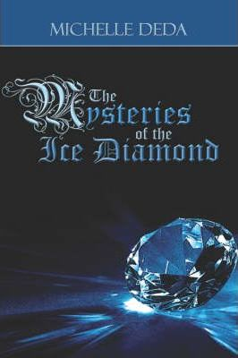 The Mysteries of the Ice Diamond Cover Image