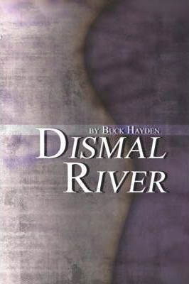 Dismal River Cover Image