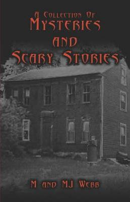 A Collection of Mysteries and Scary Stories Cover Image