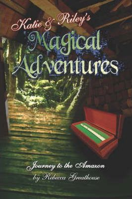 Katie and Riley's Magical Adventures Cover Image