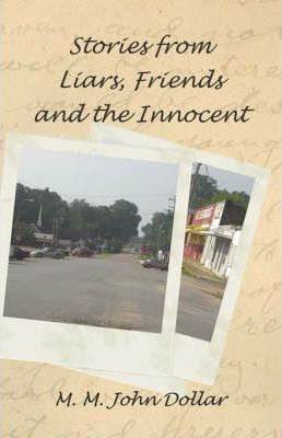 Stories from Liars, Friends and the Innocent Cover Image