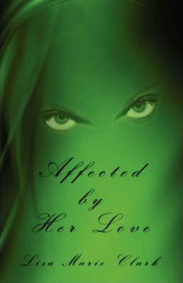 Affected by Her Love Cover Image