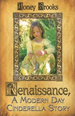 Renaissance, a Modern Day Cinderella Story Cover Image